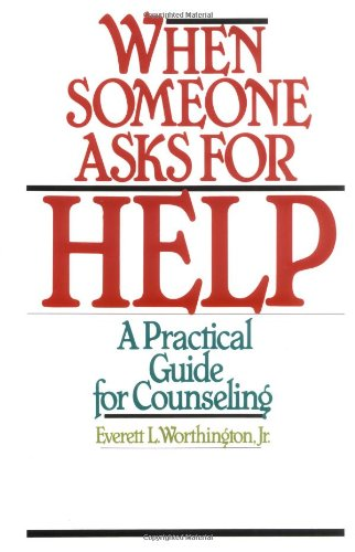 When Someone Asks for Help A Practical Guide for Counseling N/A edition cover