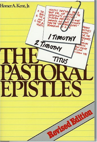Pastoral Epistles Studies in 1 and 2 Timothy and Titus  1995 9780884690757 Front Cover