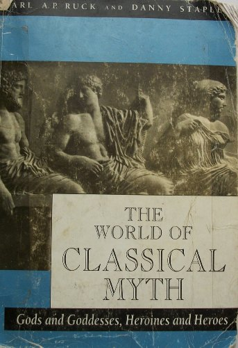 World of Classical Myth Gods and Goddesses, Heroines and Heroes  1994 edition cover