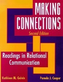 Making Connections : Readings in Relational Communication 1st edition cover