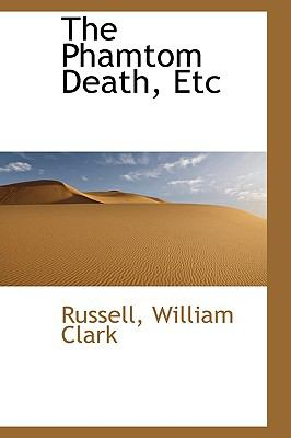Phamtom Death, Etc N/A 9781113449757 Front Cover