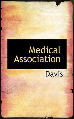 Medical Association N/A 9781115784757 Front Cover