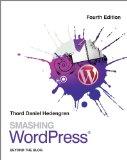 Smashing Wordpress� - Beyond the Blog  4th 2014 edition cover