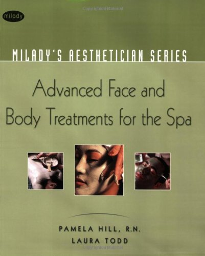 Advanced Face and Body Treatments for the Spa   2008 edition cover