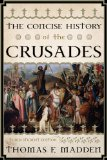 Concise History of the Crusades  3rd (Revised) 9781442215757 Front Cover