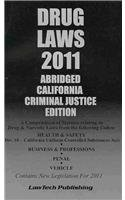 2011 Drug Laws - California Edition:  2011 edition cover