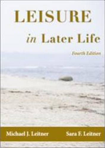 Leisure in Later Life:   2012 9781571676757 Front Cover