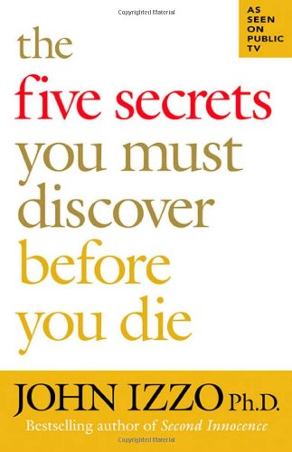 Five Secrets You Must Discover Before You Die   2008 edition cover