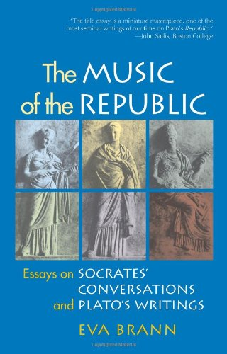 Music of the Republic Essays on Socrates' Conversations and Plato's Writings  2011 edition cover