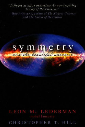 Symmetry and the Beautiful Universe  N/A edition cover
