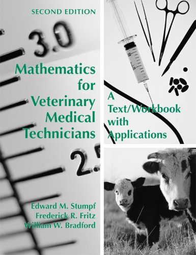 Mathematics for Veterinary Medical Technicians A Text/Workbook with Applications 2nd 2006 9781594602757 Front Cover