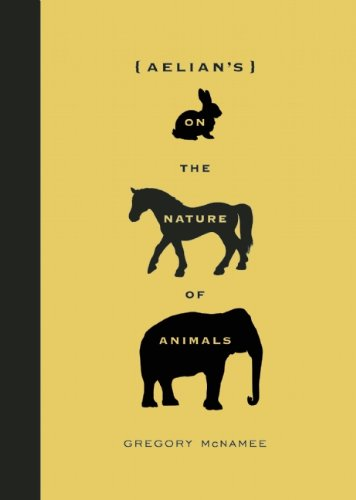 Aelian's on the Nature of Animals   2011 edition cover