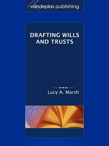 Drafting Wills and Trusts  2009 edition cover