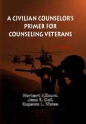 Civilian Counselors� Primer for Counseling Veterans (2nd Edition)  2nd edition cover