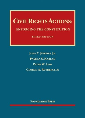 Civil Rights Actions: Enforcing the Constitution  2013 edition cover