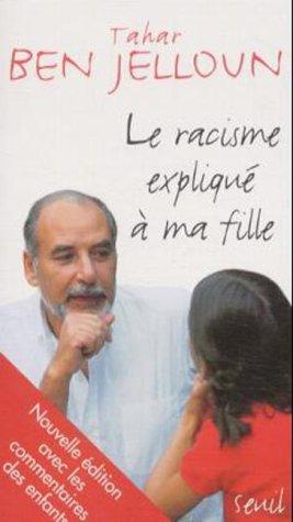 Racisme Explique a Ma Fille 1st 9782020362757 Front Cover