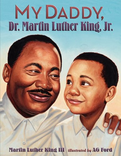 My Daddy, Dr. Martin Luther King, Jr   2013 edition cover