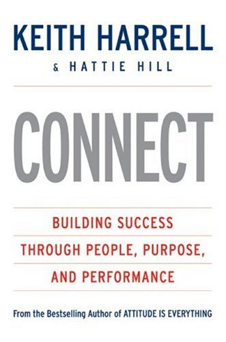 Connect Building Success Through People, Purpose, and Performance  2007 edition cover