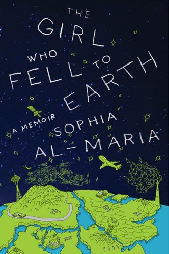 Girl Who Fell to Earth A Memoir  2012 edition cover