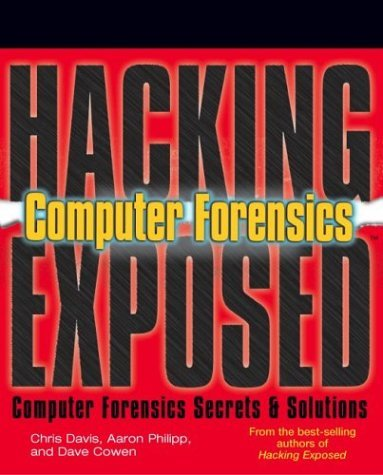 Hacking Exposed Computer Forensics   2005 9780072256758 Front Cover