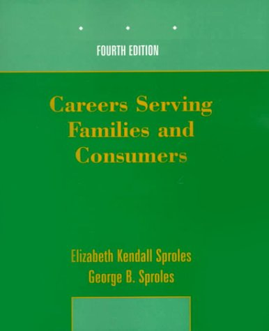 Careers Serving Families and Consumers  4th 2000 (Revised) edition cover