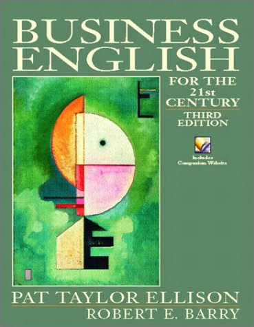 Business English for the 21st Century  3rd 2003 9780130992758 Front Cover