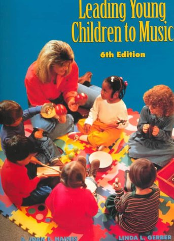 Leading Young Children to Music  6th 2000 (Revised) edition cover