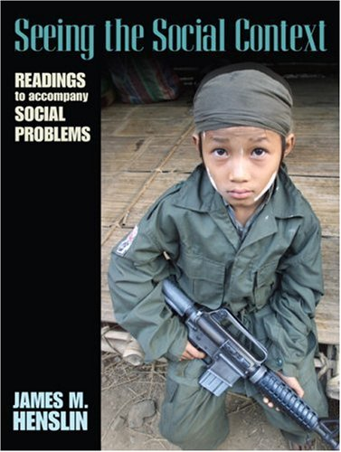 Seeing the Social Context Readings to Accompany Social Problems  2008 9780205568758 Front Cover