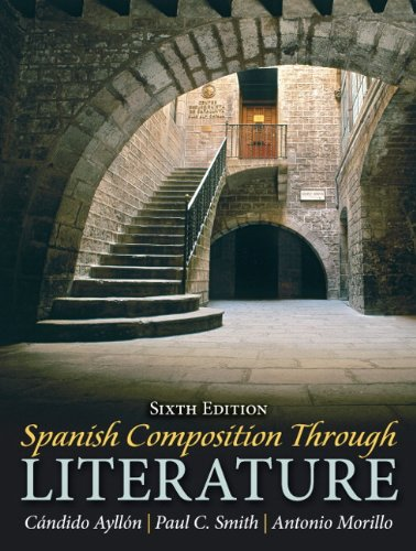 Spanish Composition Through Literature  6th 2011 edition cover