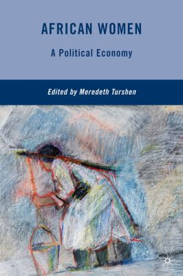 African Women A Political Economy  2010 9780230106758 Front Cover