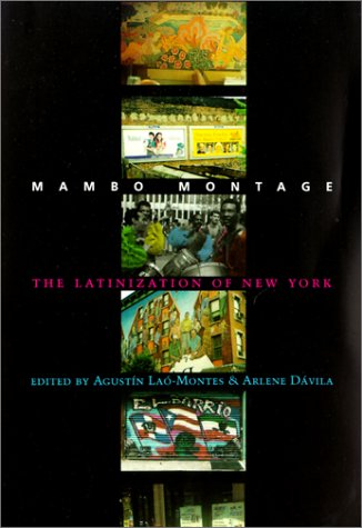 Mambo Montage The Latinization of New York City  2001 edition cover