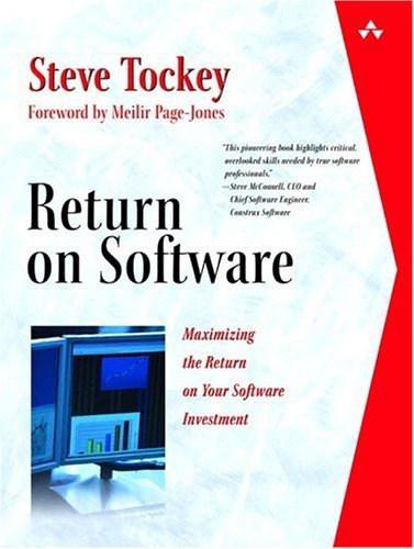 Return on Software Maximizing the Return on your Software Investment  2005 9780321228758 Front Cover