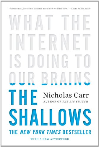 Shallows What the Internet Is Doing to Our Brains  2011 9780393339758 Front Cover