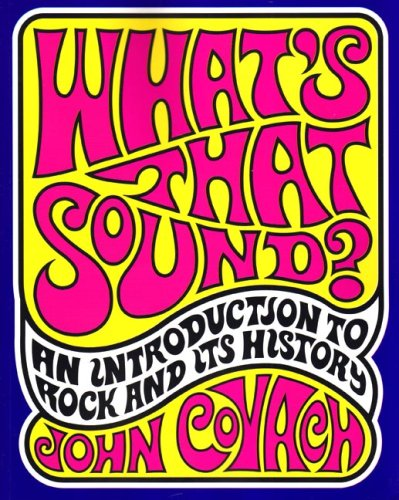 What's That Sound? An Introduction to Rock and Its History  2006 edition cover
