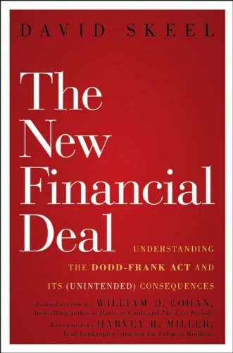 New Financial Deal Understanding the Dodd-Frank Act and Its (Unintended) Consequences  2011 9780470942758 Front Cover