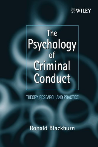 Psychology of Criminal Conduct Theory, Research and Practice  1996 9780471961758 Front Cover