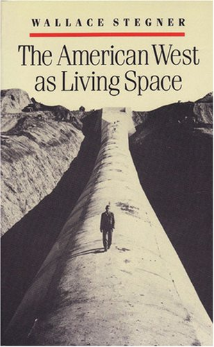 American West as Living Space  N/A 9780472063758 Front Cover