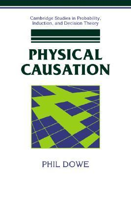 Physical Causation  N/A 9780521039758 Front Cover