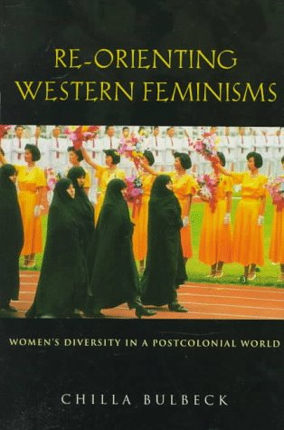 Re-Orienting Western Feminisms Women's Diversity in a Postcolonial World  1998 edition cover