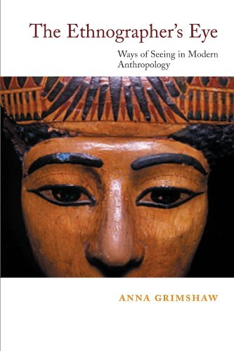 Ethnographer's Eye Ways of Seeing in Anthropology  2001 edition cover