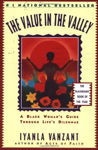 Value in the Valley A Black Woman's Guide Through Life's Dilemmas  1996 edition cover