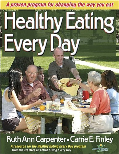 Healthy Eating Every Day A Proven Program for Changing the Way You Eat  2005 edition cover