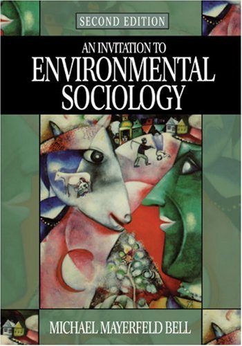 Invitation to Environmental Sociology  2nd 2004 (Revised) 9780761987758 Front Cover