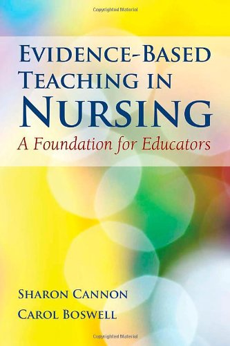 Evidence-Based Teaching in Nursing A Foundation for Educators  2012 (Revised) 9780763785758 Front Cover