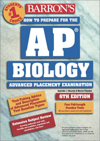 AP - Biology : Advanced Placement Test in Biology 6th 2001 9780764113758 Front Cover