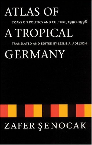 Atlas of a Tropical Germany Essays on Politics and Culture, 1990-1998  2000 edition cover