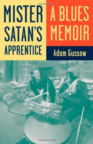 Mister Satan's Apprentice A Blues Memoir  2009 edition cover