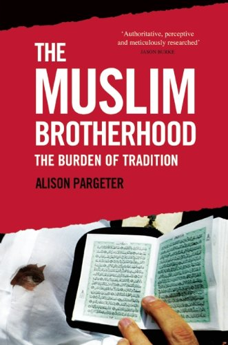 Muslim Brotherhood The Burden of Tradition  2010 edition cover