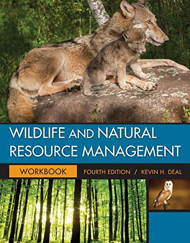 Student Workbook for Deal's Wildlife and Natural Resource Management, 4th  4th 2017 (Revised) 9781305627758 Front Cover
