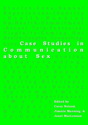 Case Studies in Communication about Sex   2011 edition cover